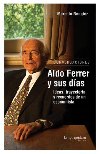 Tapa Aldo Ferrer y sus días
