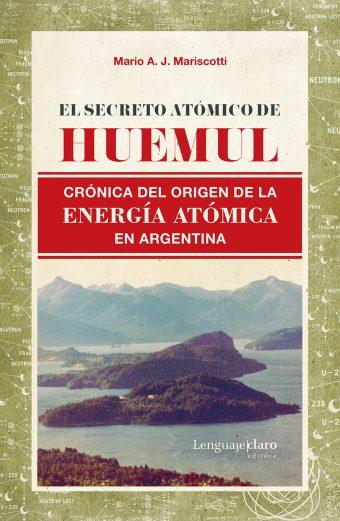 Tapa de El secreto atómico de Huemul
