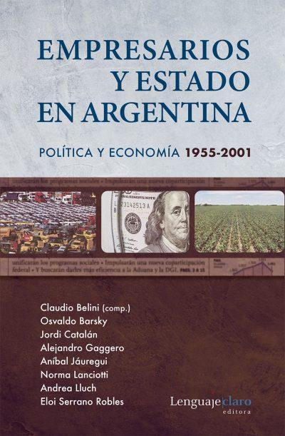 Tapa del libro Empresarios y Estado en Argentina