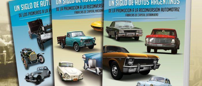 Los tres volúmenes de Un siglo de autos argentinos